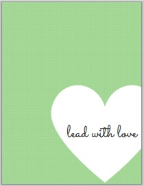 kind and simple blog motivational monday image 006 - lead with love